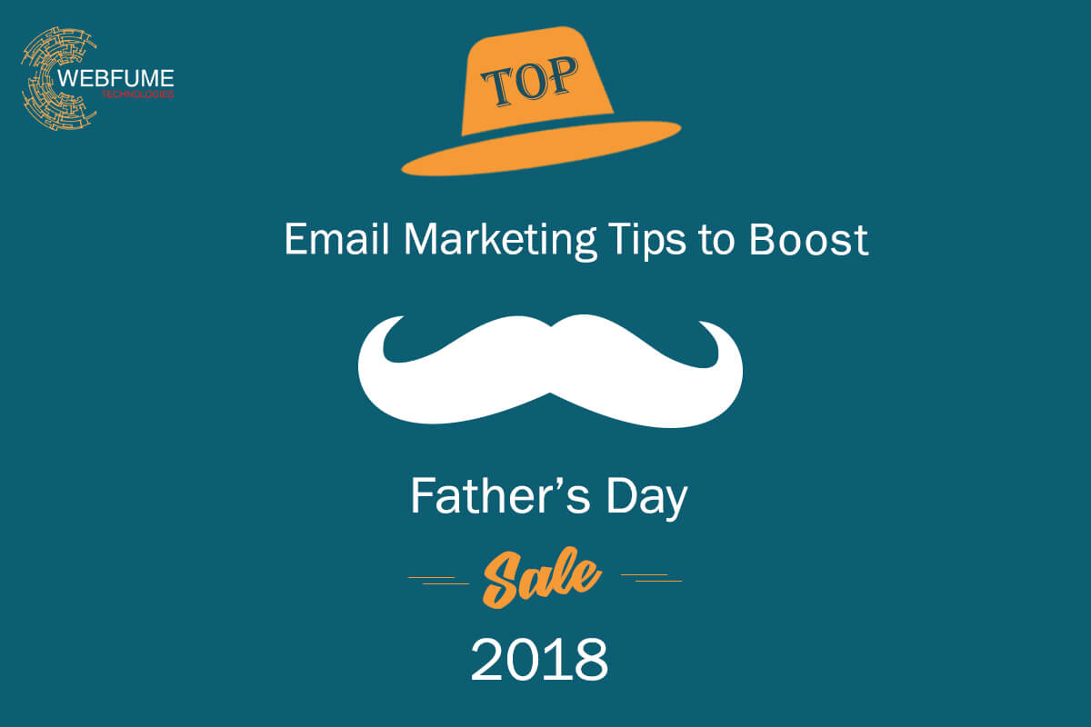 Email Marketing Tips to Boost Father's Day Sales