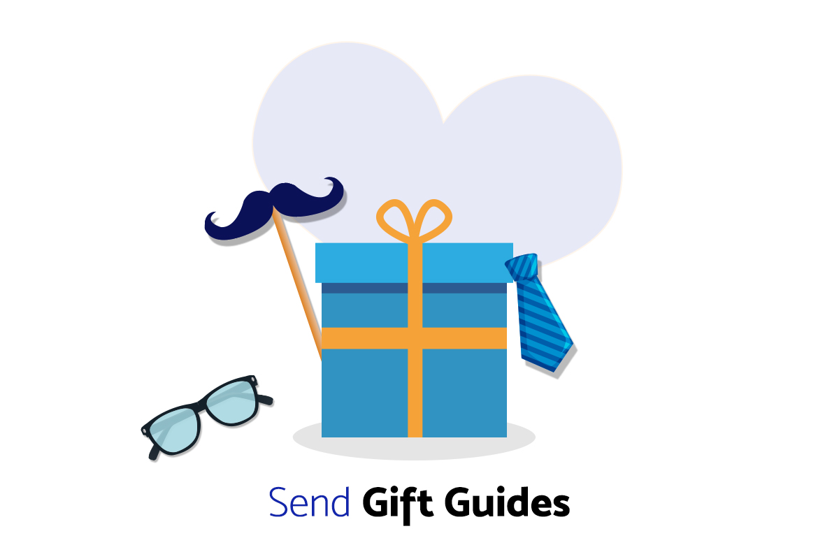 send gifts Email Marketing Tips to Boost Father's Day Sales