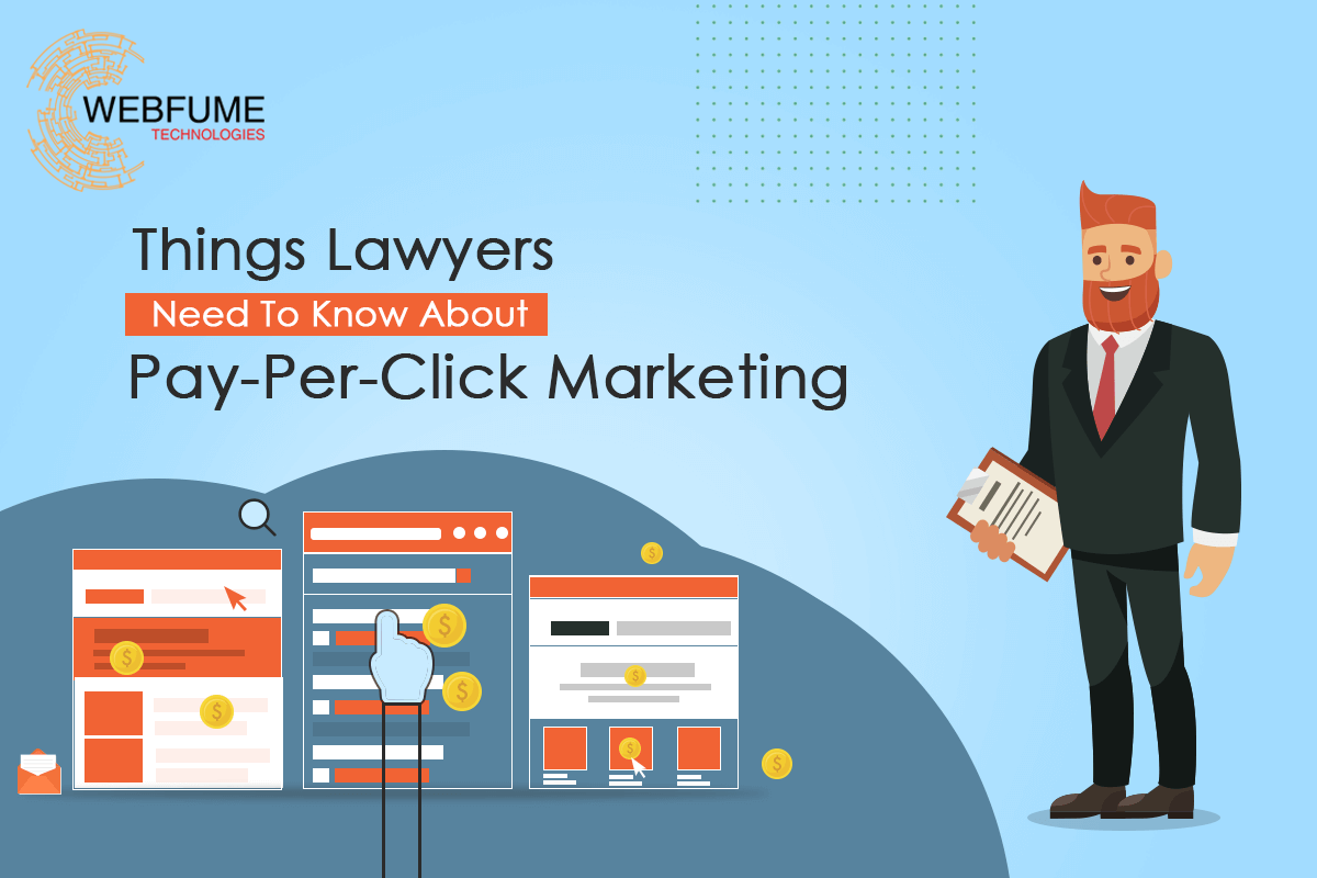 Things Lawyers Need To Know About Pay-Per-Click Marketing