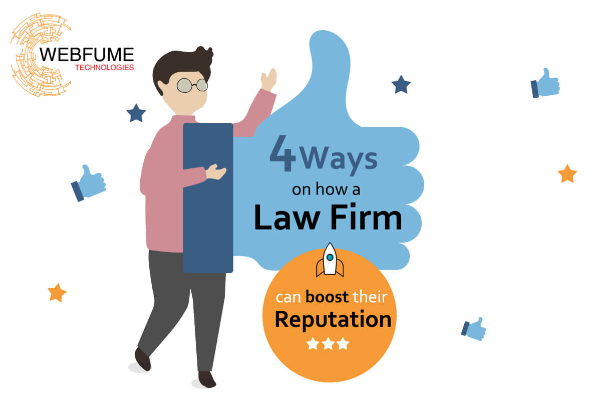 4 Ways on how a Law Firms Can Boost their reputation