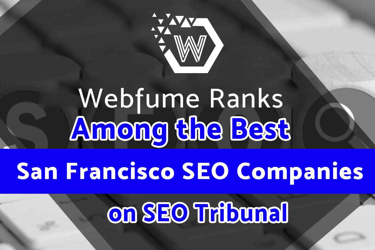 Webfume Ranks Among the Best SEO Companies